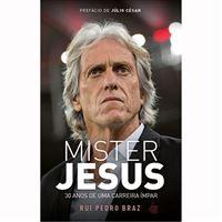 Mister Jesus: 30 Anos de Uma Carreira Ímpar