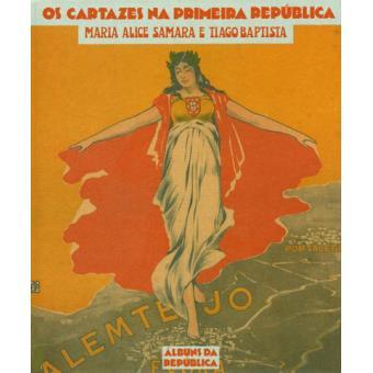 Os Cartazes na  Primeira República
