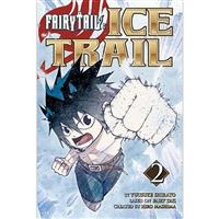 Fairy Tail - Ice Trail - Volume 2