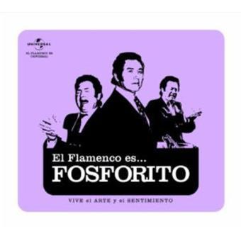 El Flamenco Es... Fosforito