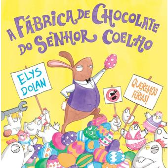 A Fábrica de Chocolate do Senhor Coelho