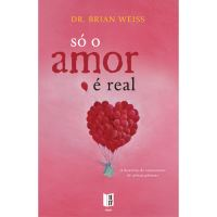 Só o Amor é Real