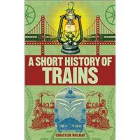 Short history of trains