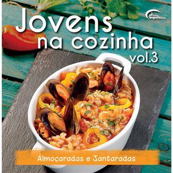 Jovens na Cozinha - Livro 3: Almoçaradas e Jantaradas