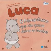 Luca, o Hipopótamo que não Queria Deixar as Fraldas