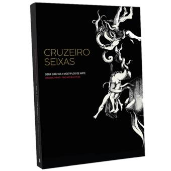 Cruzeiro Seixas: Obra Gráfica - Múltiplos de Arte 1976 - 2018