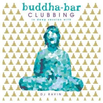 Buddha Bar Clubbing 02 with DJ Ravin