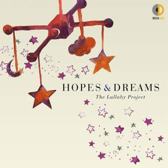 Hopes & Dreams: The Lullaby Project - CD