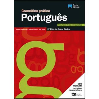 Gramática Prática - Língua Portuguesa - 2º Ciclo do Ensino Básico