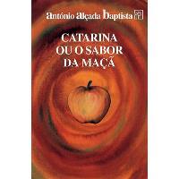 Catarina ou o Sabor da Maçã