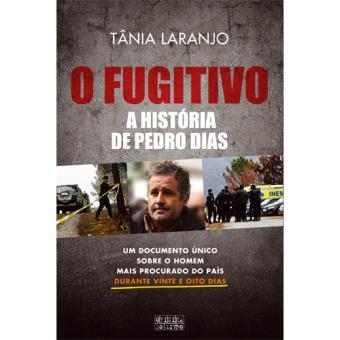 O Fugitivo - A História de Pedro Dias