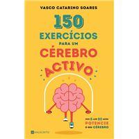 150 Exercícios Para Um Cérebro Activo
