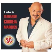 O Melhor de Fernando Correia Marques - 30 Anos (2CD)