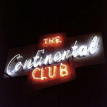 The Continental Club (Live) - LP