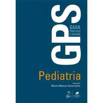GPS - Guia Prático de Saúde: Pediatria