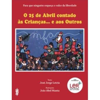 O 25 de Abril Contado às Crianças… e aos Outros