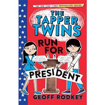 Tapper twins run for president