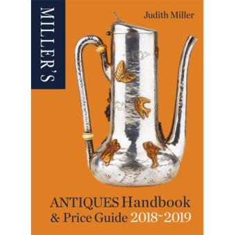 Miller's Antiques Handbook & Price Guide 2018-2019