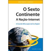 O Sexto Continente: A Nação-Internet