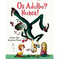 Os Adultos Nunca