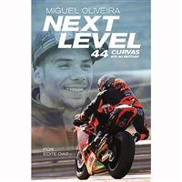 Next Level: 44 Curvas até ao MotoGP