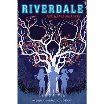 The Maple Murders (Riverdale, Novel #3)