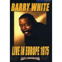 Barry White: Live In Europe 1975