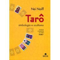 Tarô, Simbologia e Ocultismo Vol 1