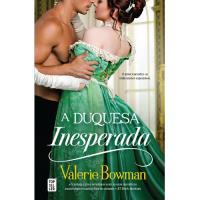Saga Playful Brides - Livro 1: A Duquesa Inesperada