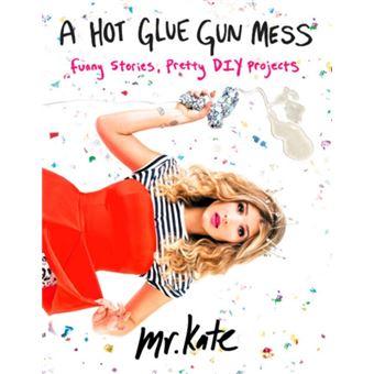 Hot glue gun mess
