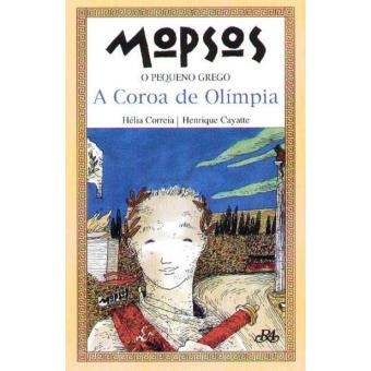 Mopsos, o Pequeno Grego Vol 2: A Coroa de Olímpia