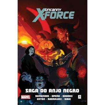 Uncanny X-Force - Livro 2: Saga do Anjo Negro