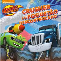 Blaze e as Monster Machines: Crusher e o Foguetão Descontrolado