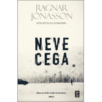 Saga Dark Iceland - Livro 1: Neve Cega