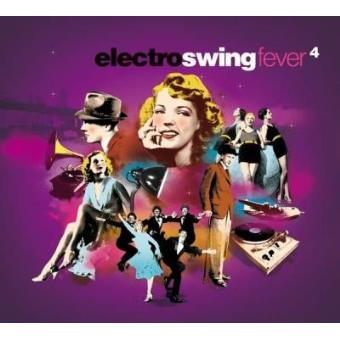 Electro Swing Fever 04 (4CD)