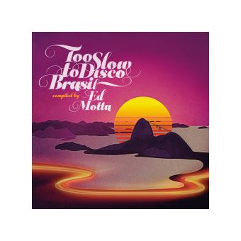 Too Slow To Disco Brasil - CD