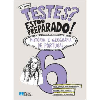 Testes? Estou Preparado! História e Geografia de Portugal 6º Ano