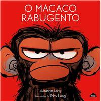 O Macaco Rabugento