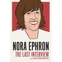 Nora Ephron: The Last Interview
