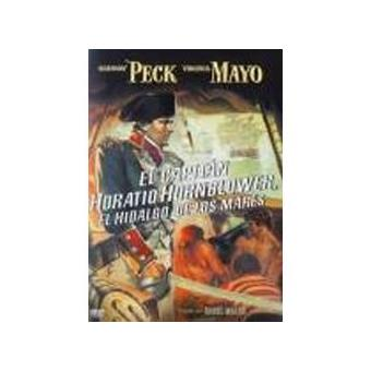 Captain Horatio Hornblower R.N. (El hidalgo de los mares)
