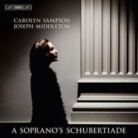 A Soprano's Schubertiade - SACD