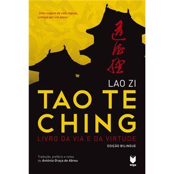 Tao Te Ching – Livro da Via e da Virtude