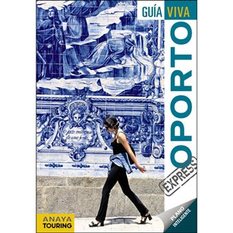 Guía Viva Express - Oporto