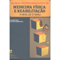 Manual Profissionalizante de Medicina Física e Reabilitação
