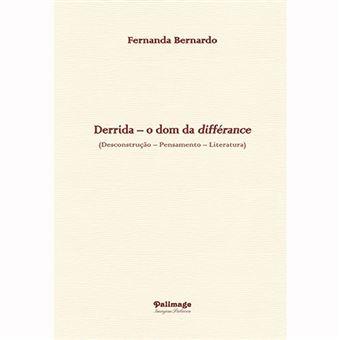 Derrida: O Dom da Différance