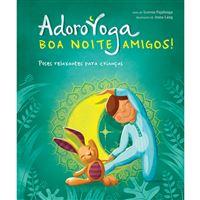 Adoro Yoga: Boa Noite Amigos!