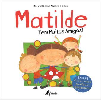 Matilde Tem Muitos Amigos!