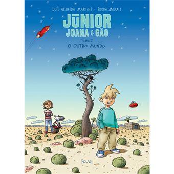 Júnior, Joana e Gão - Livro 2: O Outro Mundo