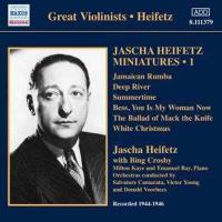 Jascha Heifetz Miniatures Vol. 1 Recorded 1944-1946