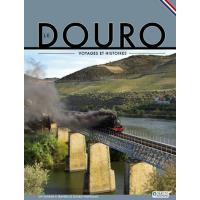 Le Douro - Voyages et Histoires